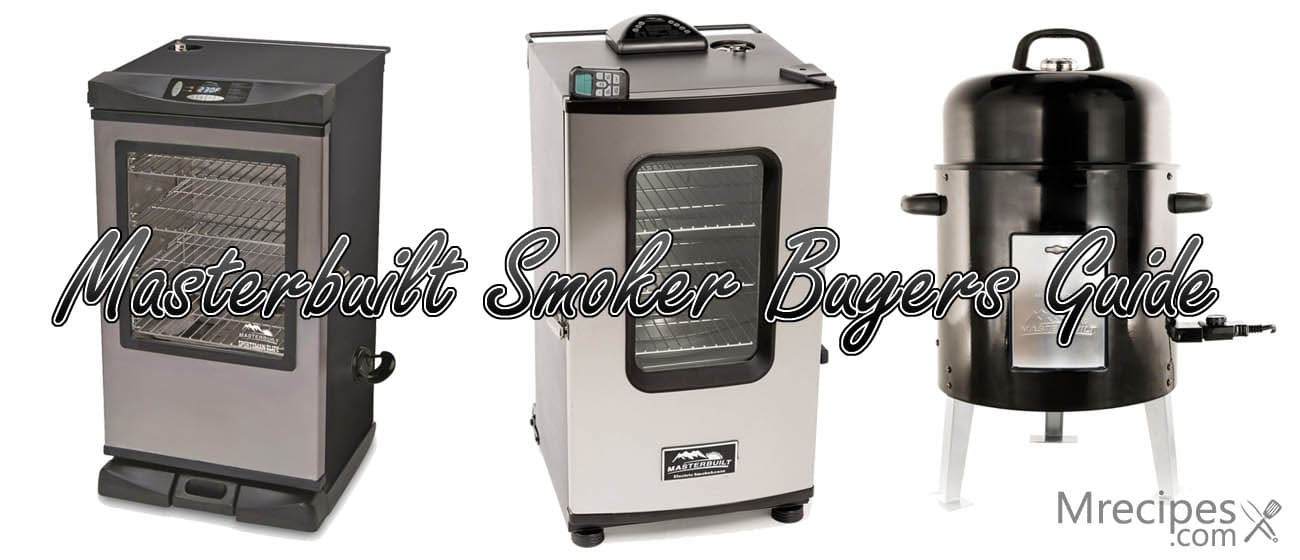 Merveilleux Masterbuilt Smoker Buyers Guide