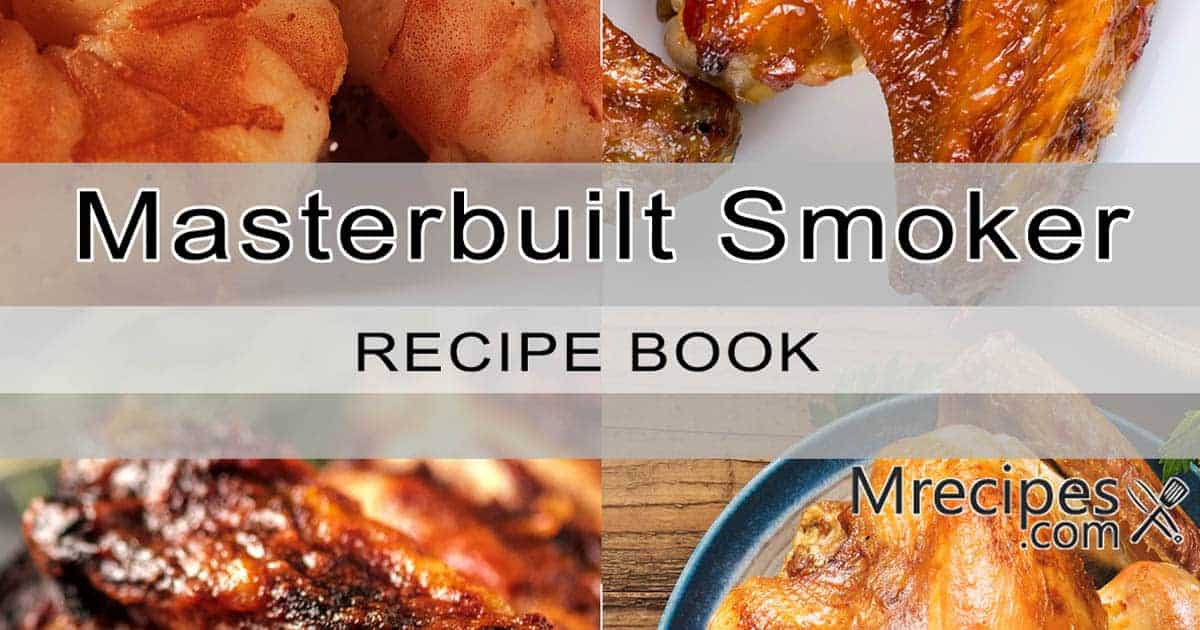 Masterbuilt Smoker Recipes eBook Recipe